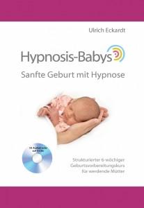 Hypnosis-Babys - sanfte Geburt mit Hypnose